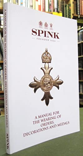 A Manual for the Wearing of Orders,: Hanham, Andrew