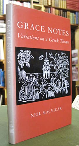 Grace Notes: Variations on a Greek Theme