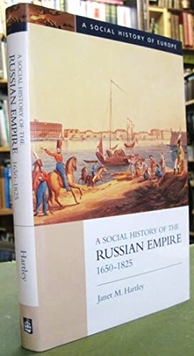A Social History of the Russian Empire 1650-1825