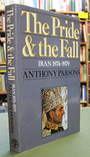 The Pride and the Fall: Iran 1974-1979