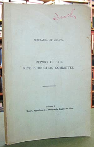 Federation of Malaya - Report of the: Various - Rice