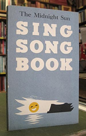 The Midnight Sun Sing Song Book