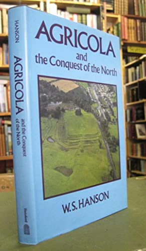 Agricola and the Conquest of the North