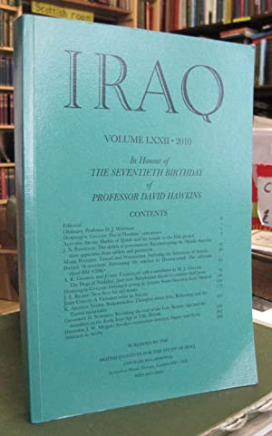 Iraq (Journal of the British School of Archaeology in Iraq) - Volume LXXII, 2010 - In Honour of t...