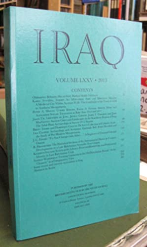 Iraq (Journal of the British School of Archaeology in Iraq) - Volume LXXV, 2013