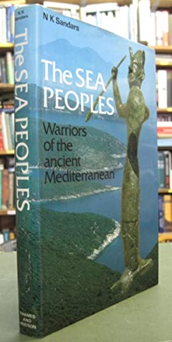The Sea Peoples: Warriors of the Ancient Mediterranean 1250-1150 BC