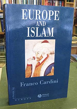 Europe and Islam - The Making of Europe
