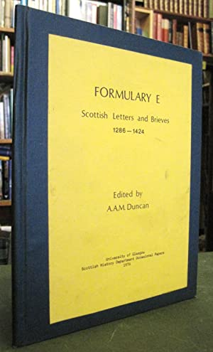 Formulary E - Scottish Letters and Brieves 1286-1424