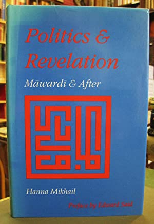 Politics and Revelation: Mawardi and After