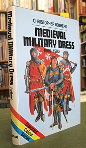 Medieval Military Dress 1066-1500