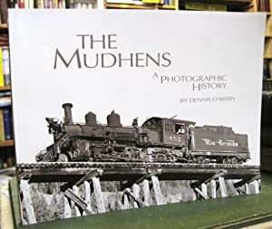 The Mudhens: A Photographic History