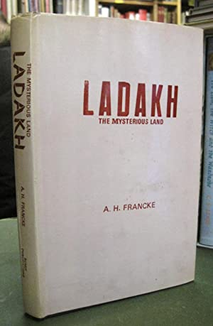 Ladakh - The Mysterious Land [ A History of Western Tibet]