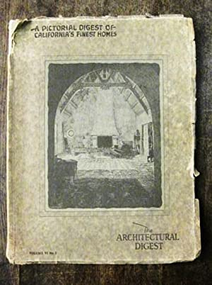 The Architectural Digest - A Pictorial Digest of California's Finest Homes / A Pictorial Digest o...