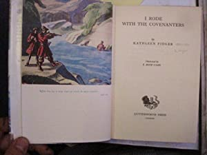 I Rode with the Covenanters
