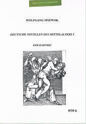Der Hahnrei. Deutsche Novellen des Mittelalters I.: Spiewok, Wolfgang: