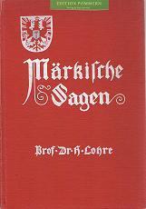 Märkische Sagen., Eichblatts deutscher Sagenschatz ; Band 2: Lohre, Heinrich: