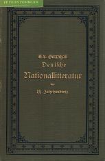 Die deutsche Nationallitteratur des neunzehnten Jahrhunderts. Vierter Band.,: von Gottschall, ...