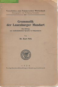 Grammatik der Lauenburger Mundart : Ein Beitrag zur niederdeutschen Sprache in Ostpommern., ...