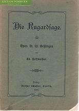 Die Rugardsage. Ein Epos in 10 Gesängen.,: Hoffmann, Ed.: