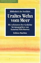 Uraltes Wehn vom Meer : Die schönsten: Sieh-Burens, Katarina [Hrsg.]: