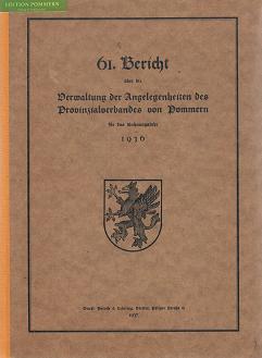 61. Bericht über die Verwaltung der Angelegenheiten des Provinzialverbandes von Pommern f&uuml...