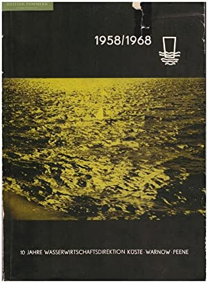 10 Jahre Wasserwirtschaftsdirektion : Küste-Warnow-Peene, Stralsund ; 1958/1968.
