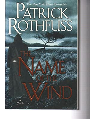 The Name of the Wind (Kingkiller Chronicles,: Patrick Rothfuss