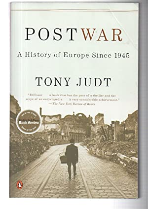 Postwar: A History of Europe Since 1945: Tony Judt
