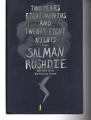 Two Years Eight Months and Twenty-Eight Nights: Salman Rushdie