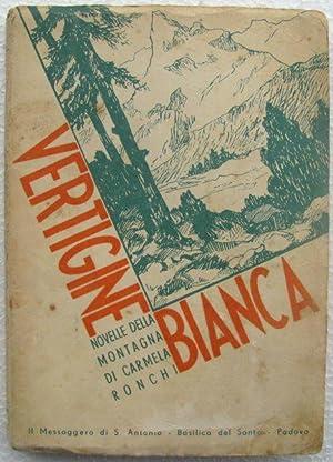 Vertigine bianca, novelle della montagna: Carmela Ronchi