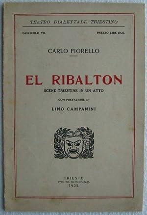 El Ribalton, scene triestine in un atto: Carlo Fiorello