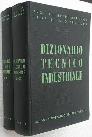 Dizionario tecnico industriale (2 volumi): Giuseppe Albenga ed
