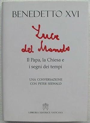 Luce del mondo, il Papa, la Chiesa: Joseph Ratzinger -