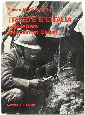 Trieste e l'Istria nelle lettere dei volontari: Bianca Maria Favetta