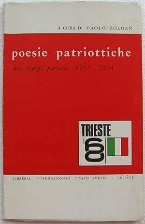 Poesie patriottiche triestine dei tempi passati 1891-1914: Paolo Zoldan