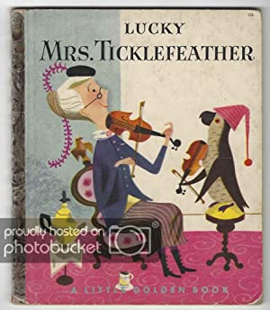 Lucky Mrs. Ticklefeather A Little Golden Book: Kunhardt, Dorothy