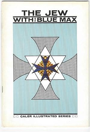 The Jew with the Blue Max: Nowarra, Heinz Joachim