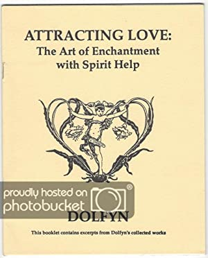 Attracting Love: The Art of Enchantment with Spirit Help