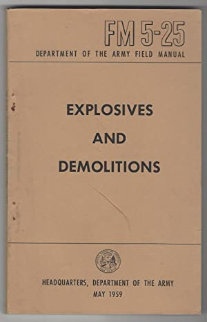EXPLOSIVES AND DEMOLITIONS Department of the Army: Army, Department of