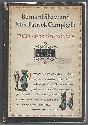 Bernard Shaw and Mrs. Patrick Campbell, Their: Dent, Alan