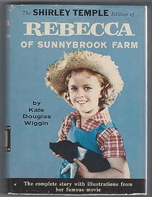 REBECCA OF SUNNYBROOK FARM - The Shirley: Wiggin, Kate Douglas