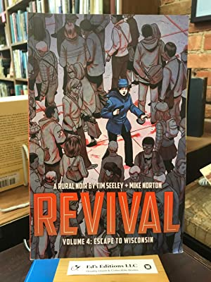 Revival Volume 4: Escape to Wisconsin (Revival (Image Comics))