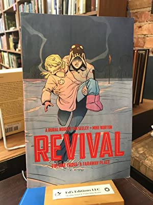 Revival Volume 3: A Faraway Place