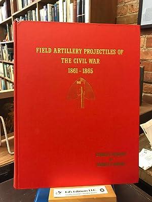 Field Artillery Projectiles of the Civil War: Sydney Kerksis, Thomas