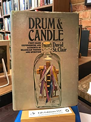 DRUM & CANDLE: First-hand Experiences and Accounts of Brazilian Voodoo & Spiritism.