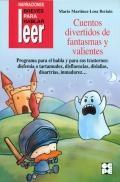 Cuentos divertidos de fantasmas y valientes. Programa para el habla y sus trastornos: disfemia, ...