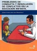 Problemas de conducta y resolución de conflictos en la educación infantil. ¿C&...