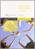 Educación física, transversalidad y valores - Lurdes Martínez Mínguez
