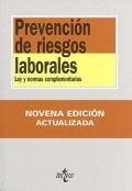 Prevención de riesgos laborales. Ley y normas complementarias. - Eduardo González Biedma