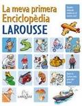 La meva primera Enciclopedia Larousse - Larousse